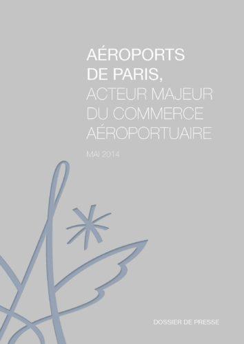 AÉROPORTS DE PARIS, ACTEUR MAJEUR DU COMMERCE AÉROPORTUAIRE