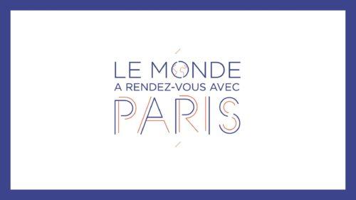 Le monde a rendez-vous avec Paris